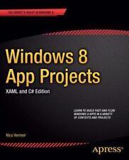 Windows 8 App Projects - XAML and C# Edition: By Vermeir, Nico