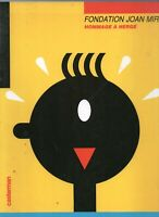 Hommage à Hergé. FONDATION JOAN MIRO. Casterman 1986. EO. Superbe