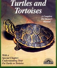 Turtles and Tortoises (Complete Pet Owners Manual