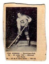 1X LYALL WISEMAN 1951 52 Laval Dairy QSHL #63 SHAWINIGAN FALLS