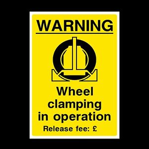 Wheel Clamping in Operation Rigid Plastic Sign OR Sticker - A6 A5 A4 (P32)