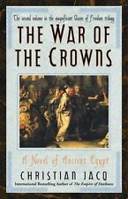 War of the Crowns-A Novel of Ancient Egypt by Christian Jacq (2004 PB) 698