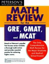 Peterson's Math Review for the GRE, GMAT and MCAT by Peterson's Guides Staff...