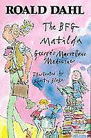 The BFG; Matilda; George's Marvellous Medicine-Roald Dahl,Quentin Blake