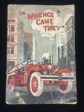 """RARE 1927 THE AHRENS-FOX FIRE ENGINE CO BOOKLET, """"WHENCE CAME THEY"""", ILLUSTRATED"""