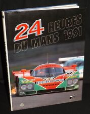 LE MANS 1991 YEARBOOK FRENCH SIGNED JOHNNY HERBERT CHAUNAC KENNEDY TERADA MAZDA