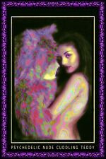 Mini poster 4x6 Girl Tripping With Teddy Bear: PSYCHEDELIC NUDE CUDDLING TEDDY
