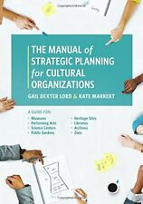 Manual of Strategic Planning for Cultural Organizations : A Guide for - HBK