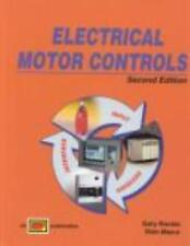 Electrical Motor Controls by Gary Rockis; Glen Mazur