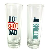Set of 2 Tall Shot Glasses Hot Shot Dad & Bottoms Up Fathers Day Dad Gift Gifts
