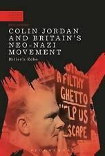 Colin Jordan et la Grande-Bretagne de Néo-Nazi movement: Hitler's ECHO par Paul Jackson...