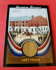 CIVIL WAR LIBBY PRISON WOOD RELIC CARD 2009 TOPPS HERITAGE AMERICAN HEROISM
