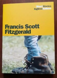 Short Stories Inglese/Italiano 2016 n.7 FRANCIS SCOTT FITZGERALD  PP/28