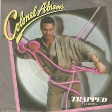 "COLONEL ABRAMS "" TRAPPED""  7"" UK PRESS"