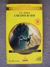 GIALLO CLASSICO # 1038 - C. L. GRACE - L'OCCHIO DI DIO - MONDADORI - BUONO
