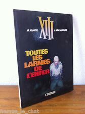 Ed. DARGAUD  EO XIII TREIZE   N° 3  TOUTES LES LARMES DE L'ENFER