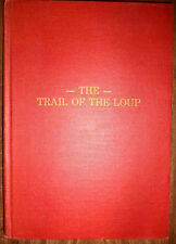 RARE 1906 TRAIL OF THE LOUP RIVER REGIONAL HISTORY NEBRASKA ORD EARLY PIONEERS++