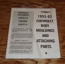1953-1963 Chevrolet Body Mouldings & Attaching Parts Manual Guide Chevy 60 61 62