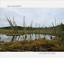 BILL MCHENRY - LA PEUR DU VIDE [DIGIPAK] * NEW CD