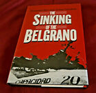 THE SINKING OF THE BELGRANO. D Rice & A Gavshon. 1984. Illustrated. HB. DW. Fine