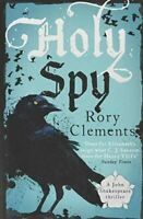 Clements, Rory, Holy Spy: John Shakespeare 6, Very Good, Hardcover