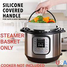Steamer Basket for Instant Pot 6 - 8 Qt Pressure Cooker Accessories Instapot 6Qt
