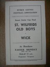 SUSSEX Junior Cup FINAL  59/0 - St Wilfreds OB  v  Wick  @ Horsham.