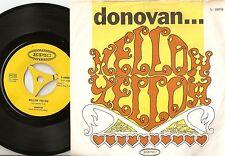 DONOVAN MELLOW YELLOW & SUNNY SOUTH KENSINGTON SWEDISH 45+PS 1966 MOD BEAT PSYCH