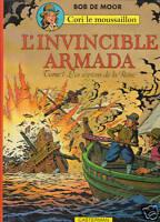 BOB DE MOOR. L'Invincible Armada. Cori Tome 1. 1978.