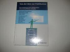 Von der Idee zur Publikation von Edmund Neugebauer, Lutz Claes, Wolf Mutschler