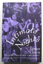 INTIMATE NIGHTS 1st ed 1992 James Gavin The Golden Age of New York Cabaret PB VG