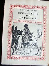 EFEMERIDES DE NAPOLEON  par SANTIAGO ZUBIRIA  + une lettre autographe