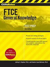 FTCE General Knowledge by Sandra Luna McCune; Jeffrey S. Kaplan