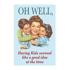 """Retro Humour """"Oh Well, Having Kids"""" Greetings Card Birthday Gift Occasion Funny"""