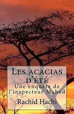 Les Acacias D'été : Une Enquête de l'inspecteur Mahad by Rachid Hachi (2017,...