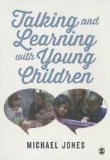 Talking and Learning with Young Children, Very Good Condition Book, Jones, Micha