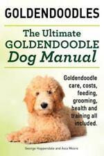 Goldendoodles. Ultimate Goldendoodle Dog Manual. Goldendoodle Care, Costs, Fe.