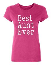 Best Aunt Ever Women's T-shirt Casual tee