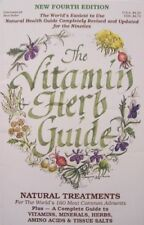 B002F6QVYQ The Vitamin Herb Guide: Natural Treatments for the Worlds 160 Most
