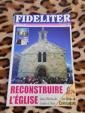Revue - FIDELITER n° 121, 1998 - Reconstruire l'église