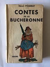 CONTES DE LA BUCHERONNE 1940 HENRI POURRAT ILLUSTRE ALBERT URIET