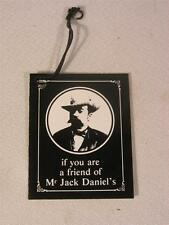 JACK DANIELS IF YOU ARE A FRIEND OF MR. JACK DANIELS FRENCH HANG TAG