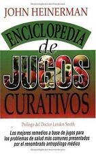 Enciclopedia de Jugos Curativos (Spanish Edition)