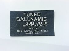 Tuned Ballnamic putter shaft band label classic Scottsdale Anser Karsten Co. $