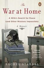 The War at Home : A Wife's Search for Peace (And Other Missions Impossible) - A