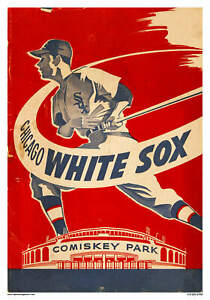 VINTAGE REPRODUCTION SPORTS POSTER CHICAGO WHITE SOX BASEBALL COMISKEY PARK