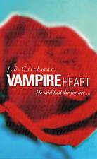 Vampire Heart (Puffin Teenage Books), Calchman, J.B. | Paperback Book | Good | 9