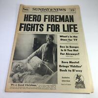 Sunday News:12/26/76 Hero Fireman Fights 4 Life; Jimmy Carter Visits Mrs. Carter