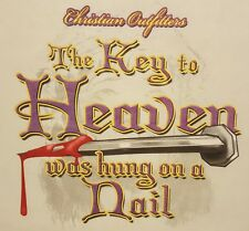 CHRISTIAN OUTFITTERS THE KEY TO HEAVEN WAS HUNG ON A NAIL JESUS SHIRT #1110