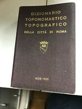 V14 Dizionario Toponomastico Della Città Di Roma 1938